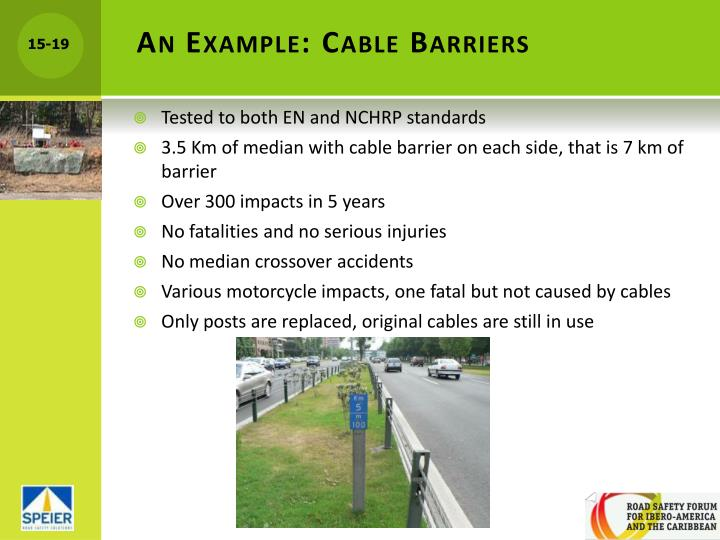 An Example: Cable Barriers