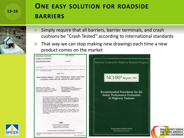 One easy solution for roadside barriers