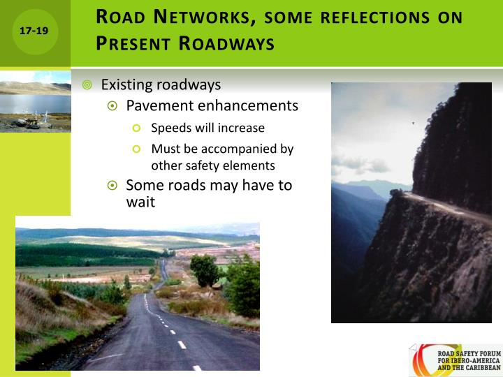 Road Networks, some reflections on Present Roadways