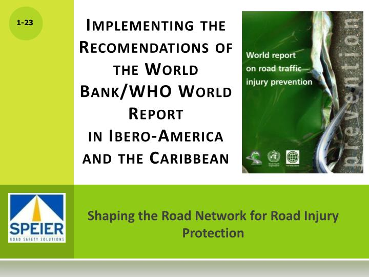 Implementing the Recomendations of the World Bank/WHO World Report