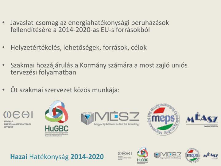 Javaslat-csomag az energiahatékonysági beruházások fellendítésére a 2014-2020-as EU-s forrásokból