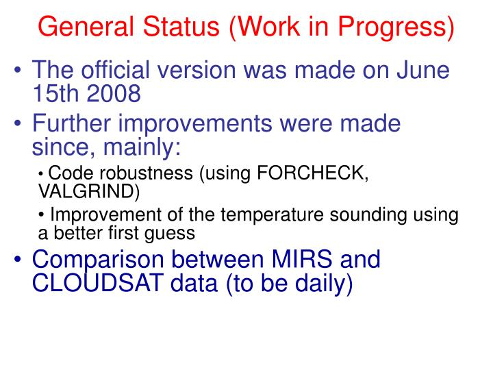 General Status (Work in Progress)