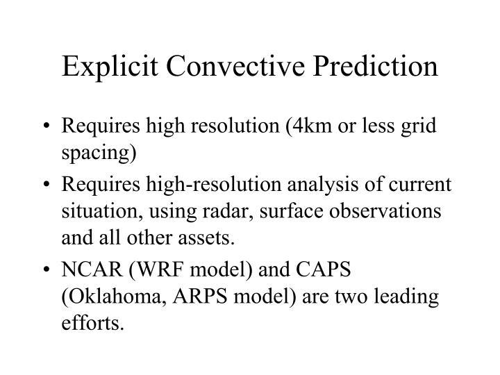 Explicit Convective Prediction