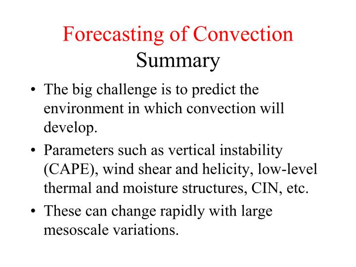 Forecasting of Convection