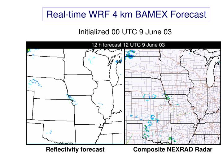 Real-time WRF 4 km BAMEX Forecast