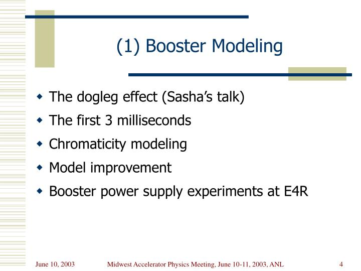 (1) Booster Modeling