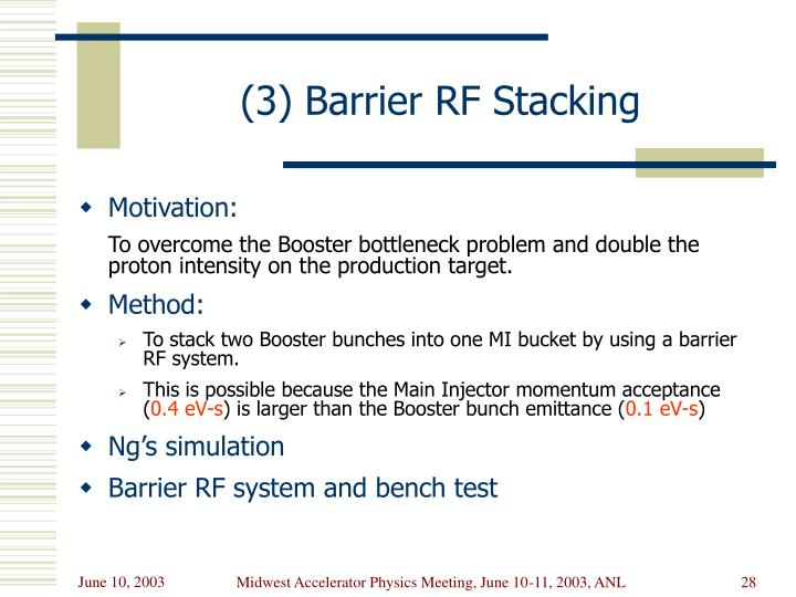 (3) Barrier RF Stacking