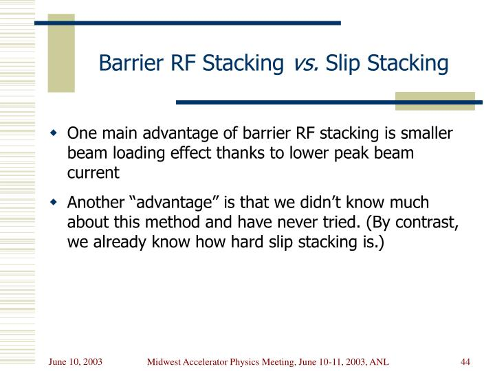 Barrier RF Stacking