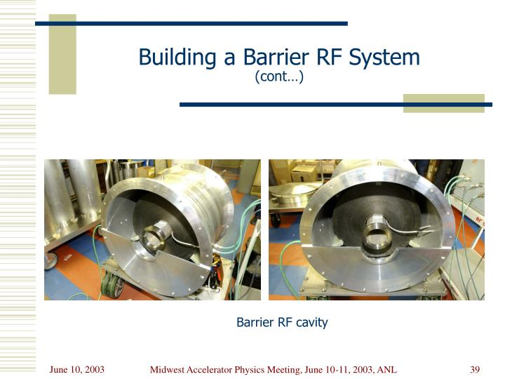 Building a Barrier RF System