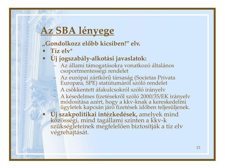 Az SBA lényege