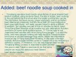 added beef noodle soup cooked in