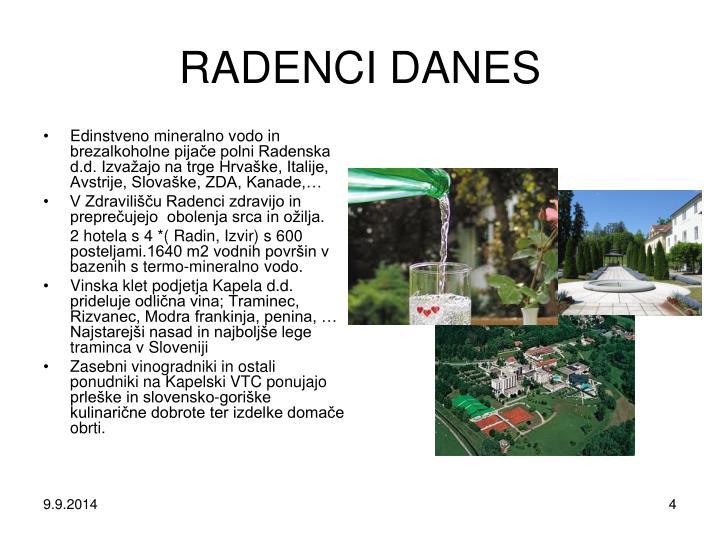 RADENCI DANES