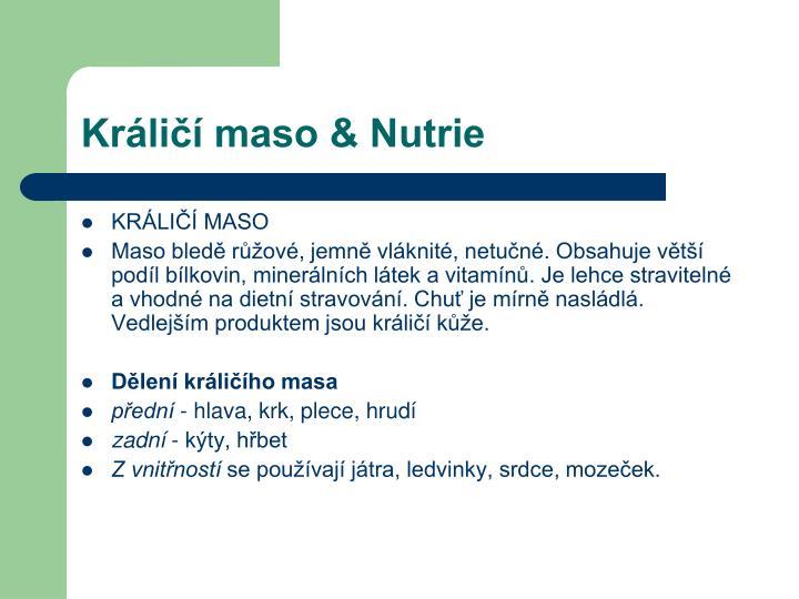 Králičí maso & Nutrie