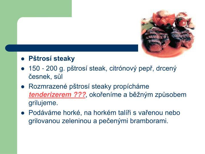 Pštrosí steaky