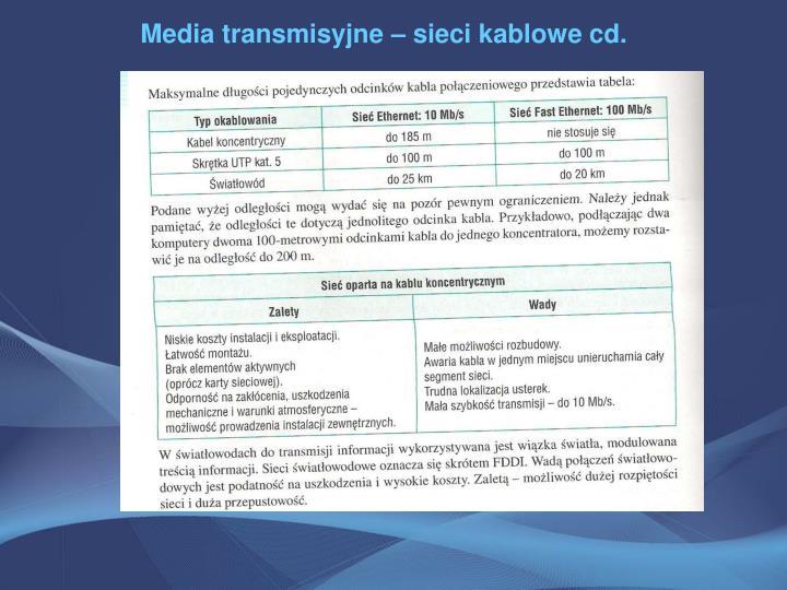 Media transmisyjne – sieci kablowe cd.