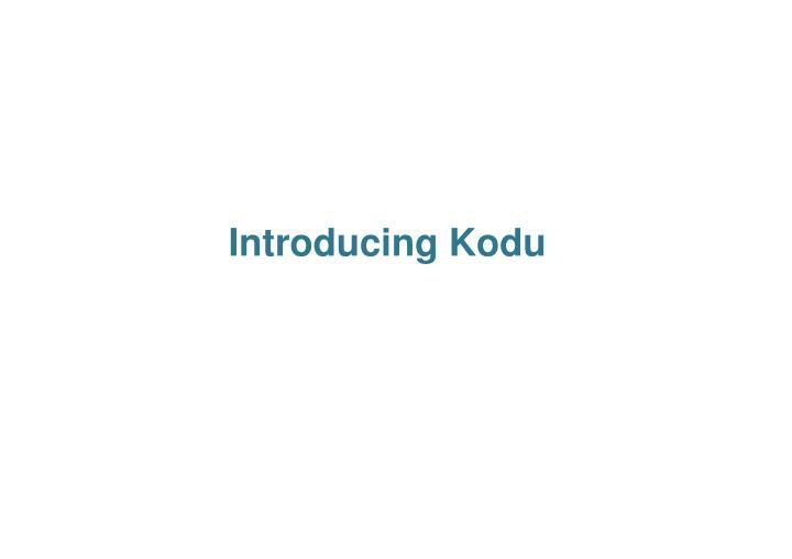 Introducing Kodu