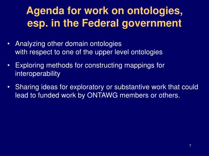 Agenda for work on ontologies, esp. in the Federal government
