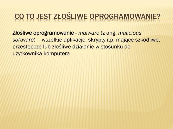 Co to jest złośliwe oprogramowanie?