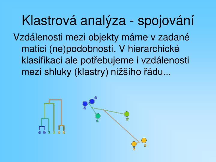 Klastrová analýza - spojování