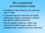 m ry podobnosti pro kvantitativn data