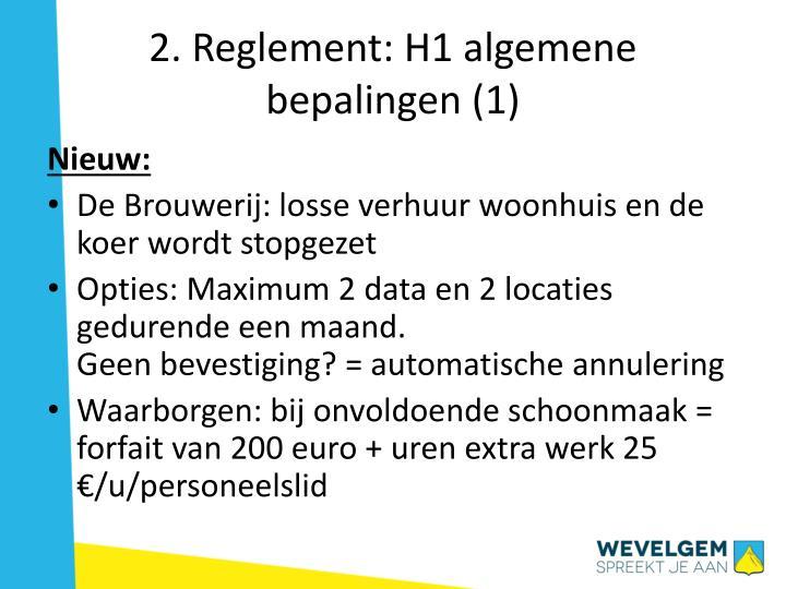 2. Reglement: H1 algemene bepalingen (1)