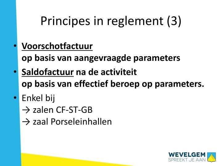 Principes in reglement (3)