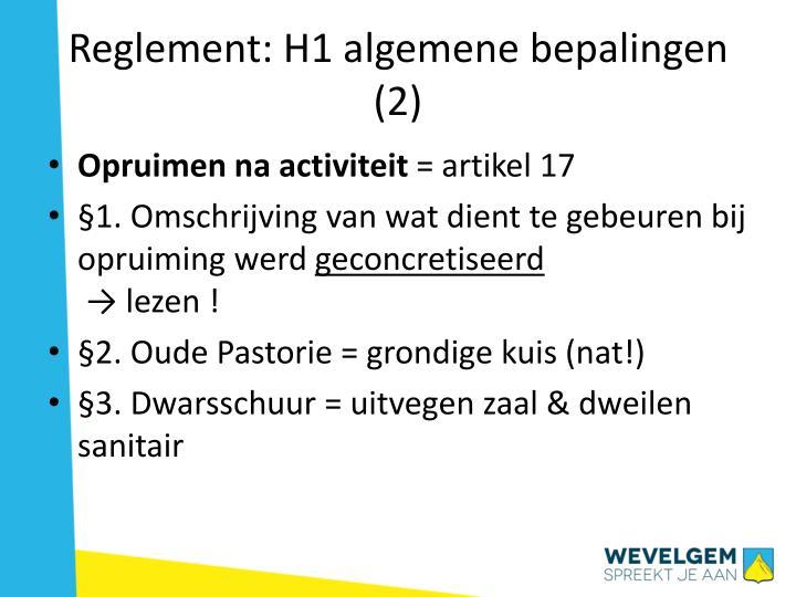Reglement: H1 algemene bepalingen (2)