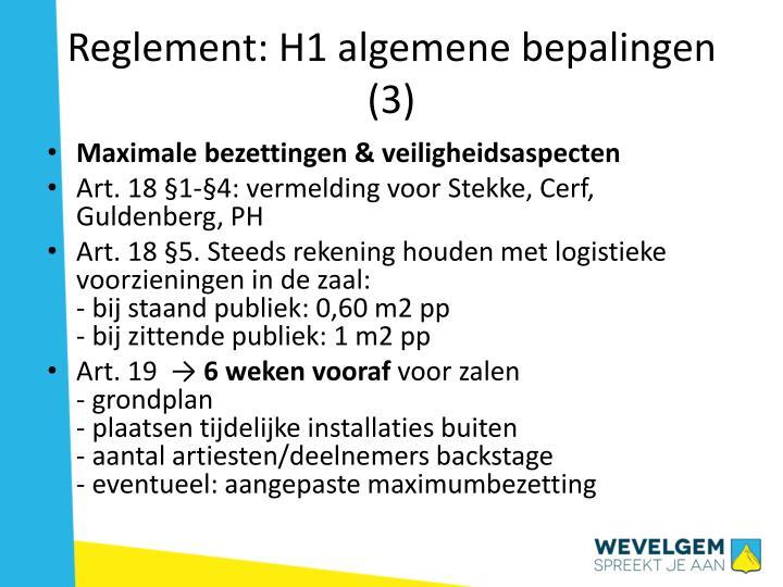 Reglement: H1 algemene bepalingen (3)