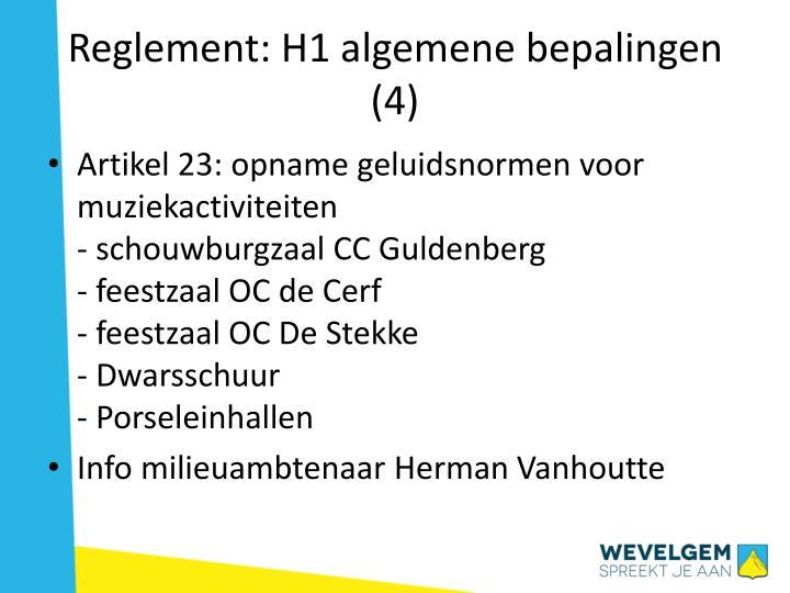 Reglement: H1 algemene bepalingen (4)
