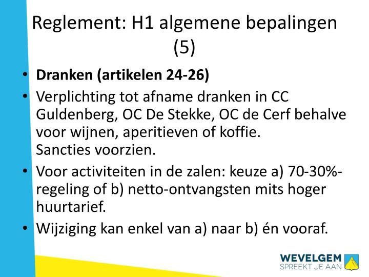 Reglement: H1 algemene bepalingen (5)