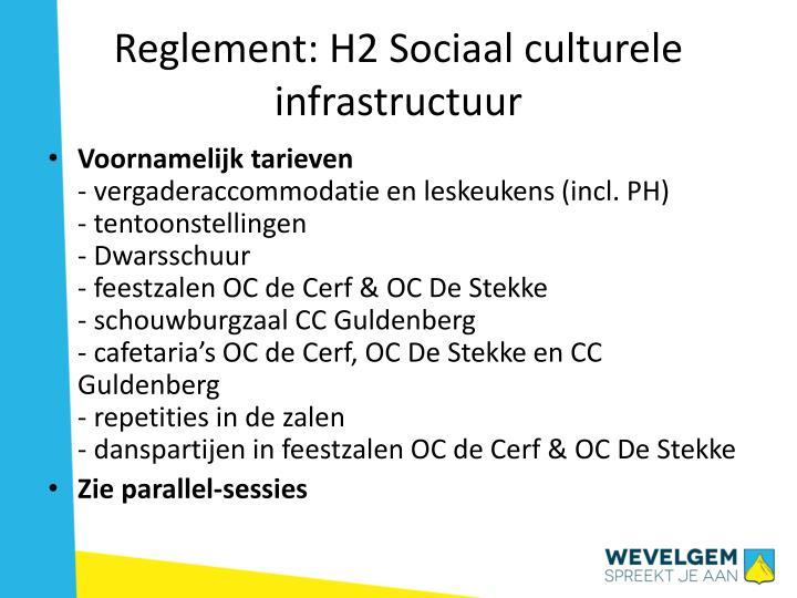 Reglement: H2 Sociaal culturele infrastructuur