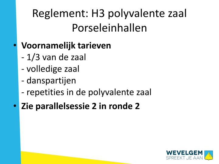 Reglement: H3 polyvalente zaal Porseleinhallen