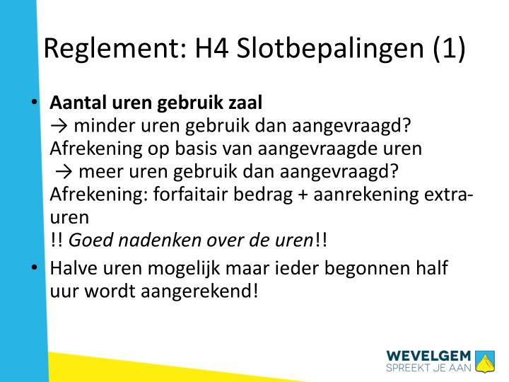 Reglement: H4 Slotbepalingen (1)