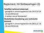 reglement h4 slotbepalingen 2