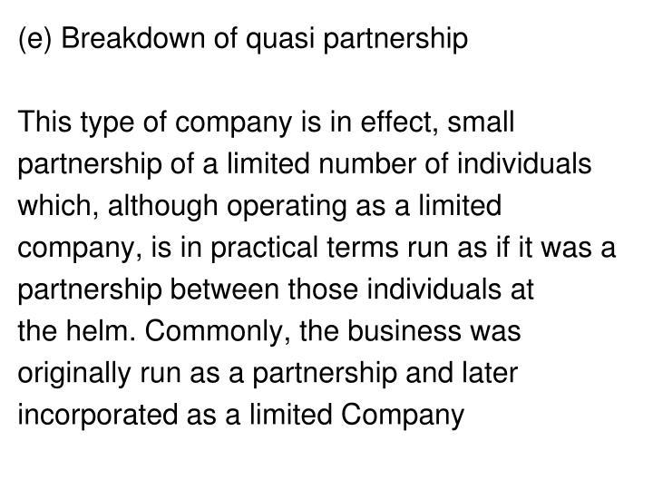 (e) Breakdown of quasi partnership