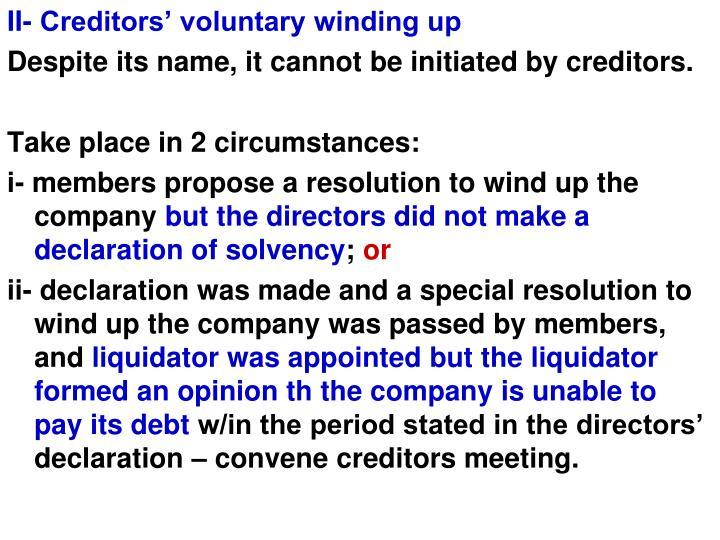 II- Creditors' voluntary winding up