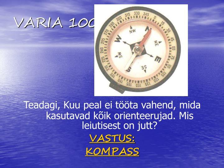 VARIA 100