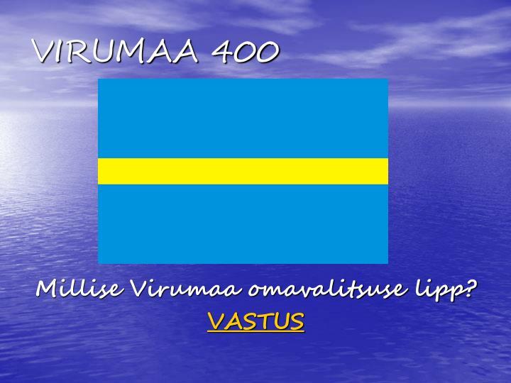 VIRUMAA 400