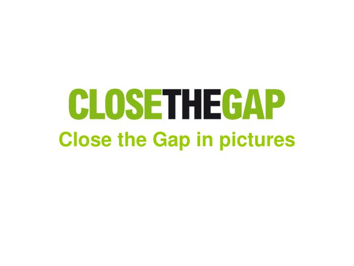 Close the gap in pictures