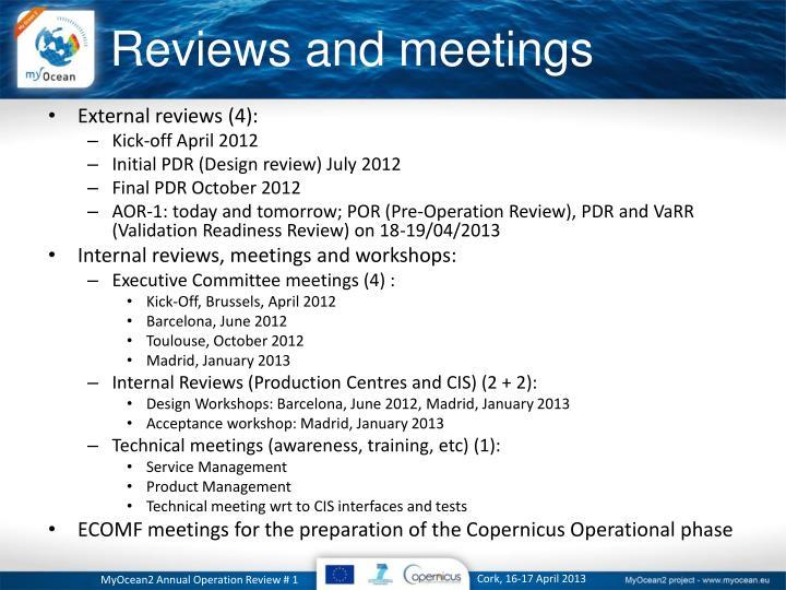 Reviews and meetings