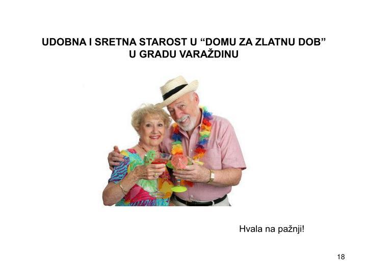 "UDOBNA I SRETNA STAROST U ""DOMU ZA ZLATNU DOB"""