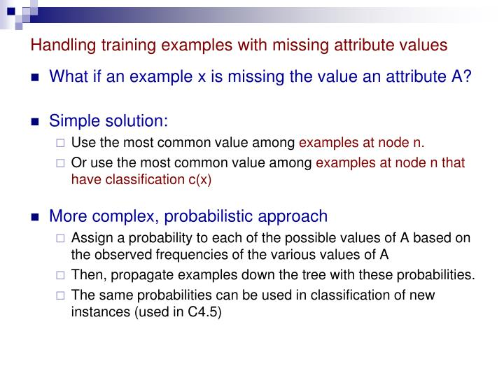 Handling training examples with missing attribute values