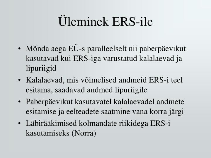 Üleminek ERS-ile