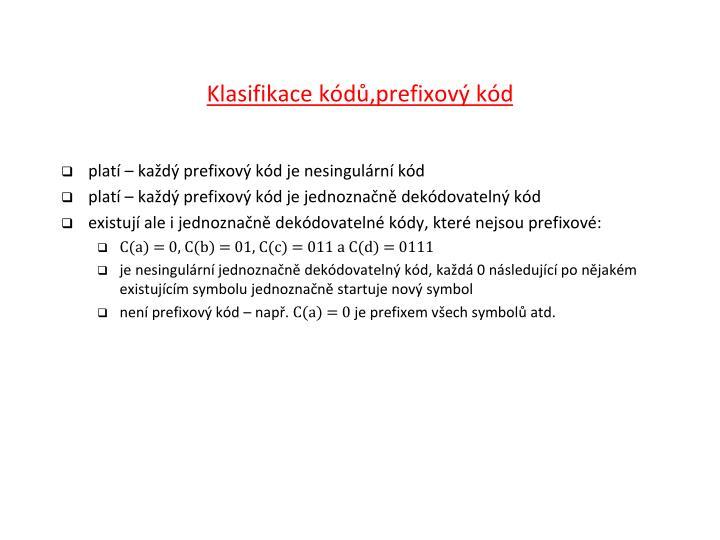 Klasifikace kódů,prefixový kód
