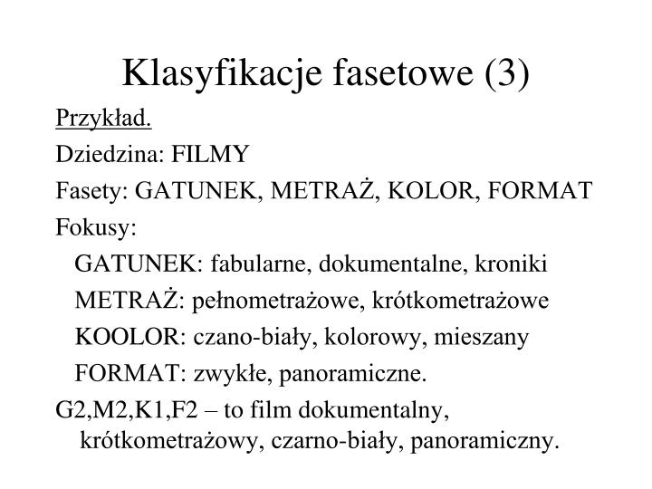 Klasyfikacje fasetowe (3)
