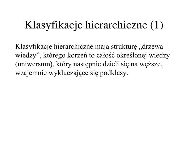 Klasyfikacje hierarchiczne (1)