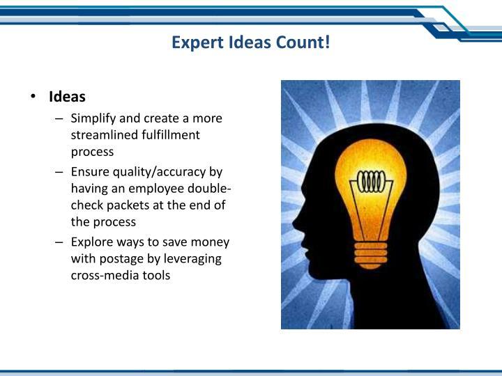 Expert Ideas