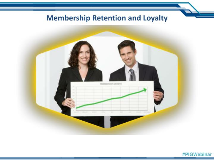 Membership Retention and Loyalty