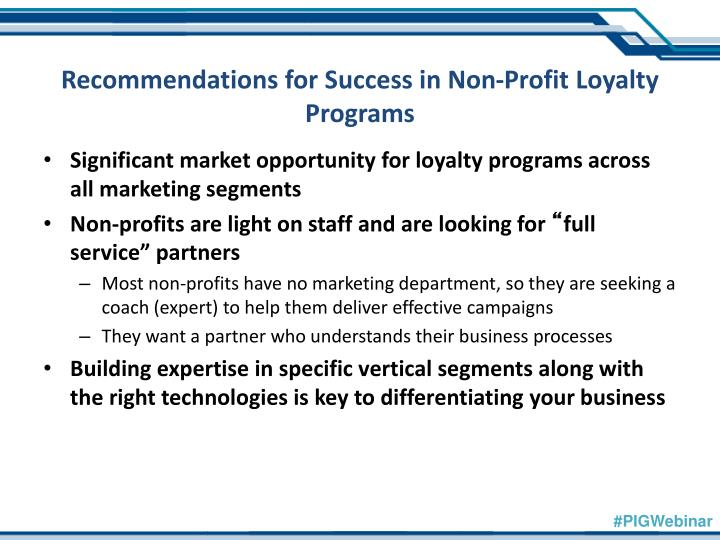 Recommendations for Success in Non-Profit Loyalty Programs