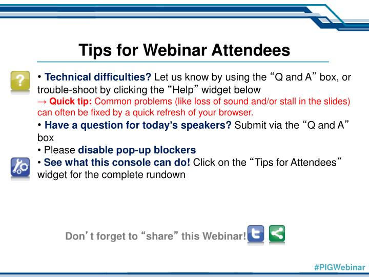 Tips for Webinar Attendees